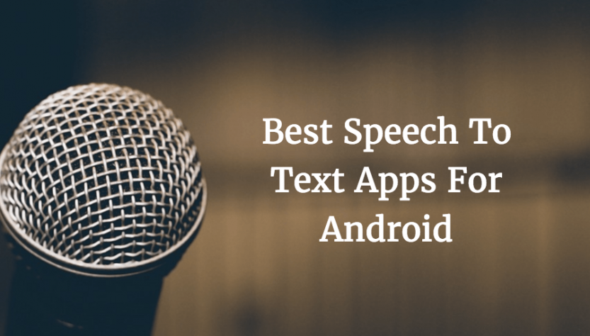 best-voice-to-text-apps-for-android
