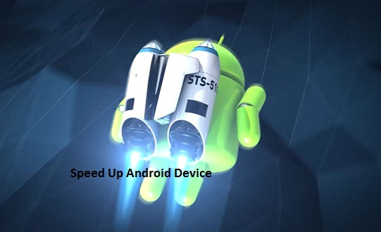 Speed Up Android Device